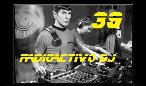 RADIOACTIVO DJ 39-2013