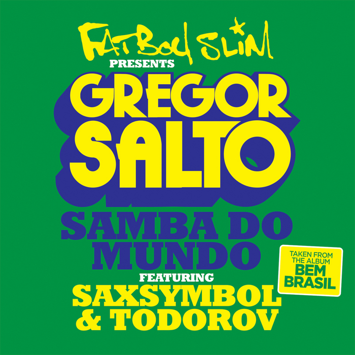 FATBOY SLIM-SAMBA DO MUNDO