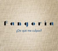 FANGORIA – ¿DE QUÉ ME CULPAS? (FEAT. MS NINA Y KING JEDET)