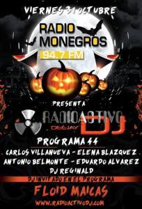 RADIOACTIVO DJ-HALLOWEEN-RADIO MONEGROS 2014