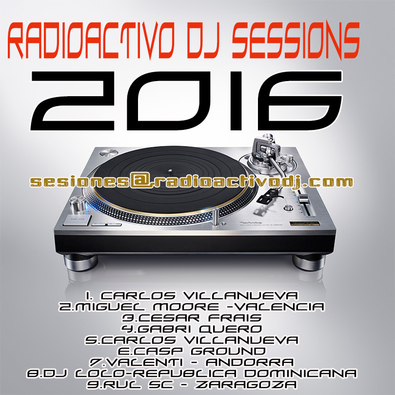 RADIOACTIVO DJ SESSIONS 2016
