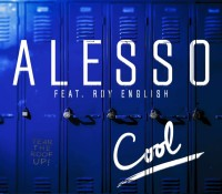 ALESSO FEAT ROY ENGLISH – COOL