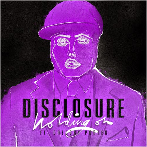 DISCLOSURE FEAT GREGORY PORTER - HOLDING ON