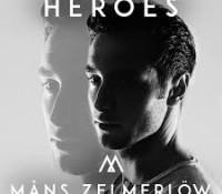 MåNS ZELMERLöW – HEROES
