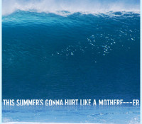MAROON 5 – THIS SUMMER`S GONNA HURT LIKE A MOTHERF****R