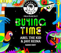ABEL THE KID & JAVI REINA – BUYING TIME