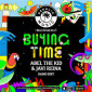 ABEL THE KID & JAVI REINA - BUYING TIME