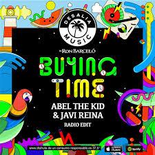 ABEL THE KID & JAVI REINA - BUYING TIME