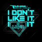 FLO RIDA - I DON'T LIKE IT, I LOVE IT FT ROBIN THICKE & VERDINE WHITE