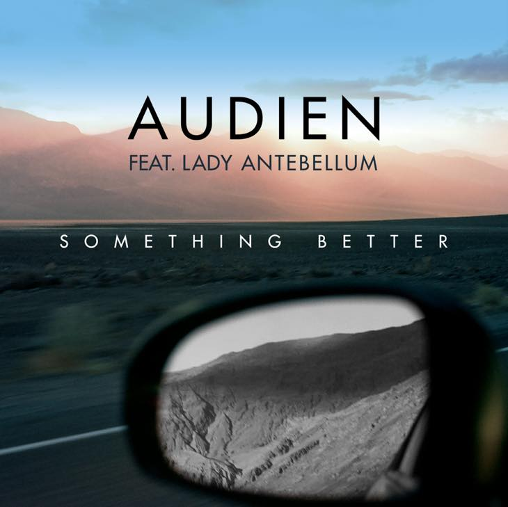 AUDIEN -SOMETHING BETTER