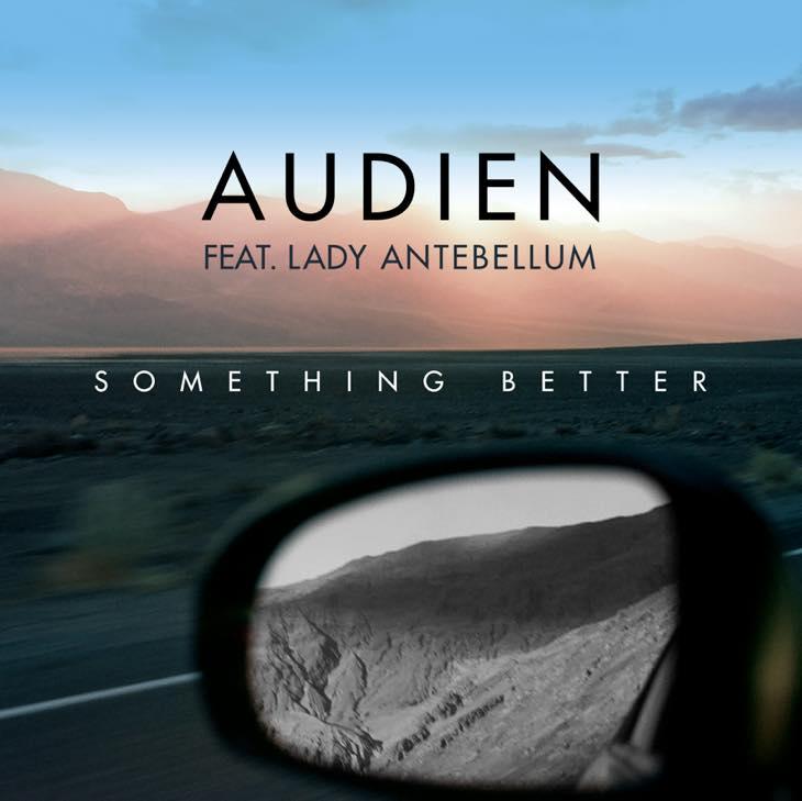 AUDIEN -SOMETHING BETTER