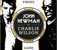 JOHN NEWMAN FEAT CHARLIE WILSON – TIRING GAME