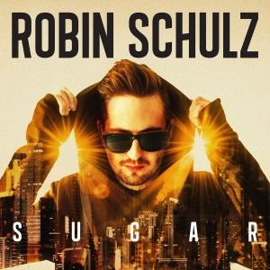 ROBIN SCHULZ - SUGAR FEAT FRANCESCO YATES