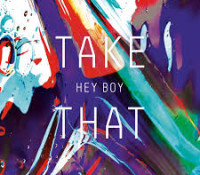 TAKE THAT – HEY BOY