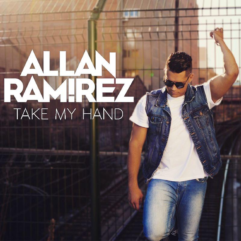 ALLAN RAMíREZ - TAKE MY HAND