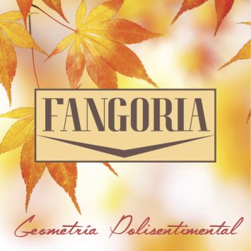 FANGORIA - GEOMETRIA POLISENTIMENTAL