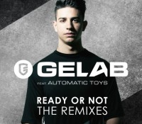 GELAB FEAT AUTOMATIC BOYS – READY OR NOT (THE REMIXES)
