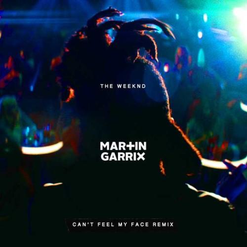 The Weeknd -Can't Feel My Face Martin Garrix -Remix