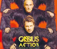 CASSIUS FEAT CAT POWER & MIKE D – ACTION