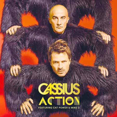 CASSIUS FEAT CAT POWER & MIKE D - ACTION