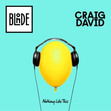 BLONDE & CRAIG DAVID - NOTHING LIKE THIS