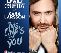 DAVID GUETTA – THIS ONE'S FOR YOU (FEAT ZARA LARSSON)