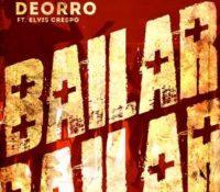 DEORRO FEAT ELVIS CRESPO – BAILAR