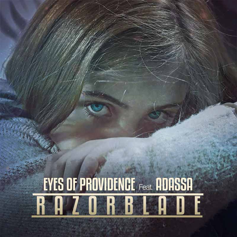 EYES OF PROVIDENCE FEAT ADASSA - RAZOR BLADE