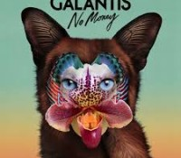 GALANTIS – NO MONEY