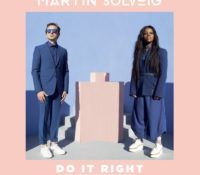 MARTIN SOLVEIG FEAT TKAY MAIDZA – DO IT RIGHT (RADIO EDIT)