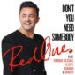 REDONE - DON`T YOU NEED SOMEBODY FEAT ENRIQUE IGLESIAS R CITY SERAYAH & SHAGGY