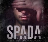 SPADA FEAT RICHARD JUDGE – YOU & I