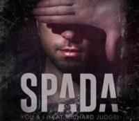 SPADA FEAT RICHARD JUDGE – YOU & I
