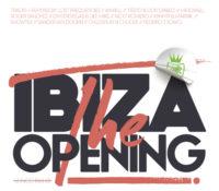 IBIZA – THE OPENING 2016