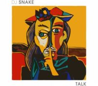 DJ SNAKE FEAT GEORGE MAPLE – TALK