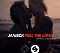 JANIECK – FEEL THE LOVE (SAM FELDT EDIT)