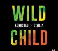 KONGSTED X CISILIA – WILD CHILD