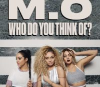 M.O – WHO DO YOU THINK OF?
