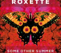 ROXETTE – SOME OTHER SUMMER
