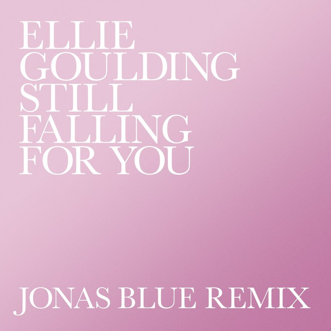 ellie-goulding-still-falling-for-you-jonas-blue-remix