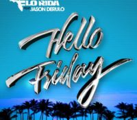 FLORIDA – HELLO FRIDAY
