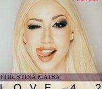 CHRISTINA MATSA – LOVE 4 2