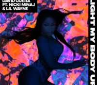 DAVID GUETTA – LIGHT MY BODY UP (FEATURING NICKI MINAJ & LIL WAYNE)