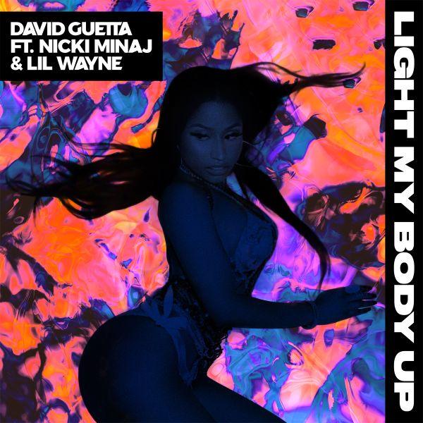 DAVID GUETTA - LIGHT MY BODY UP (FEATURING NICKI MINAJ & LIL WAYNE)