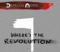 DEPECHE MODE – WHERE`S THE REVOLUTION