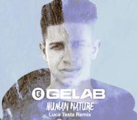 GELAB – HUMAN NATURE (LUCA TESTA REMIX)