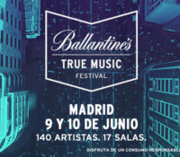 BALLANTINE´S TRUE MUSIC FESTIVAL 2017