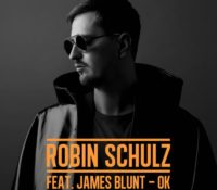 ROBIN SCHULZ – OK FEATURING JAMES BLUNT