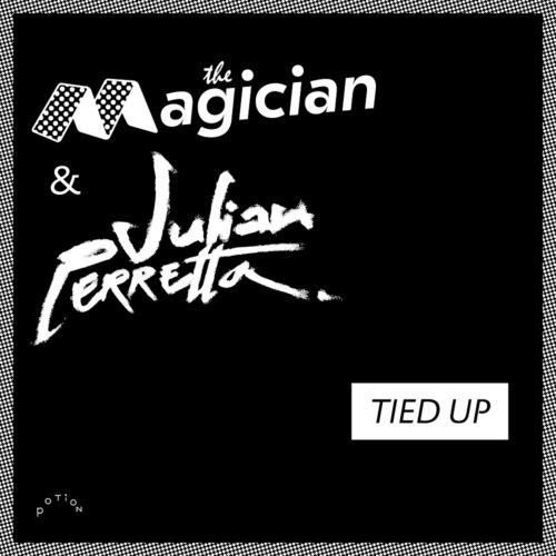 THE MAGICIAN & JULIAN PERRETTA - TIED UP