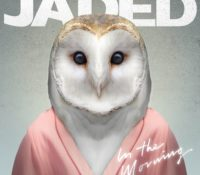JADED – IN THE MORNING